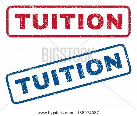 Tuition text rubber seal stamp watermarks. Vector style is blue and red ink tag inside rounded rectangular banner. Grunge design and dirty texture. Blue and red emblems.