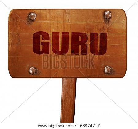 guru, 3D rendering, text on wooden sign