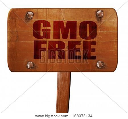 gmo free, 3D rendering, text on wooden sign