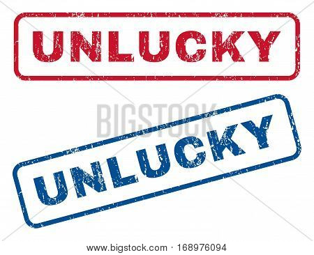 Unlucky text rubber seal stamp watermarks. Vector style is blue and red ink tag inside rounded rectangular banner. Grunge design and unclean texture. Blue and red emblems.