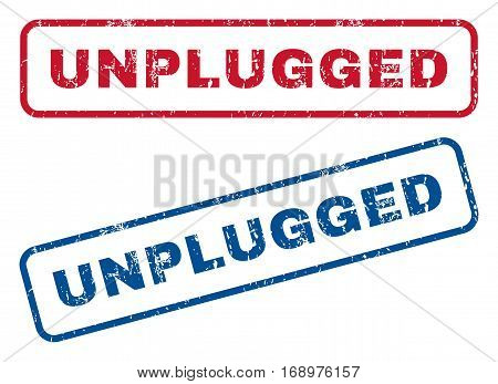 Unplugged text rubber seal stamp watermarks. Vector style is blue and red ink caption inside rounded rectangular shape. Grunge design and dirty texture. Blue and red emblems.