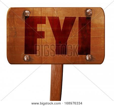 fyi, 3D rendering, text on wooden sign