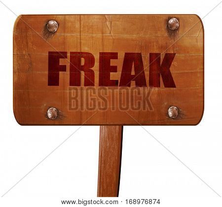 freak, 3D rendering, text on wooden sign