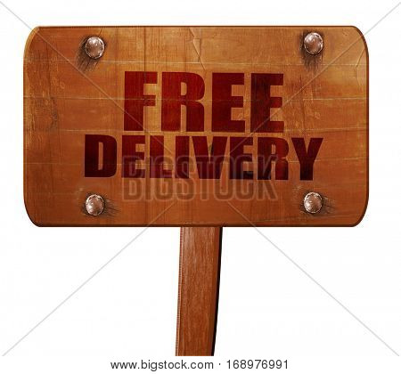 free delivery, 3D rendering, text on wooden sign