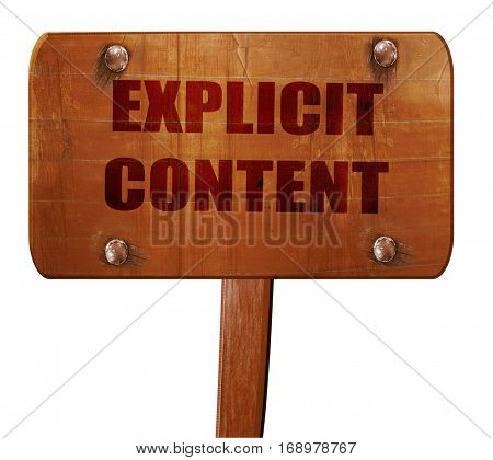Explicit content sign, 3D rendering, text on wooden sign