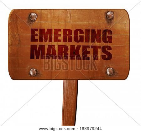 emerging markets, 3D rendering, text on wooden sign