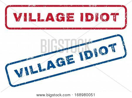 Village Idiot text rubber seal stamp watermarks. Vector style is blue and red ink tag inside rounded rectangular shape. Grunge design and dirty texture. Blue and red signs.