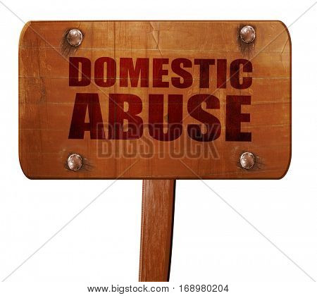 domestic abuse, 3D rendering, text on wooden sign