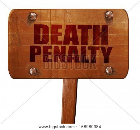 death penalty, 3D rendering, text on wooden sign