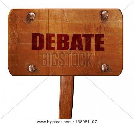 debate, 3D rendering, text on wooden sign