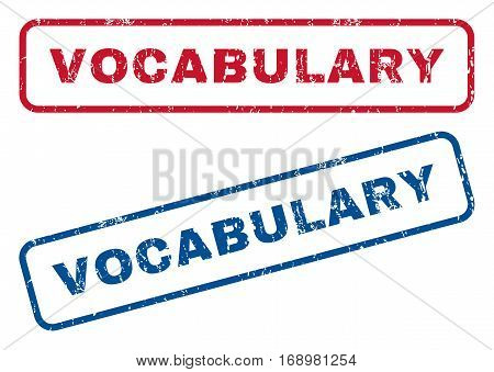 Vocabulary text rubber seal stamp watermarks. Vector style is blue and red ink caption inside rounded rectangular banner. Grunge design and scratched texture. Blue and red stickers.