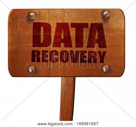 data recovery, 3D rendering, text on wooden sign