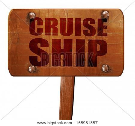 cruiseship, 3D rendering, text on wooden sign