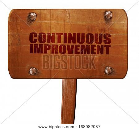continuous improvement, 3D rendering, text on wooden sign