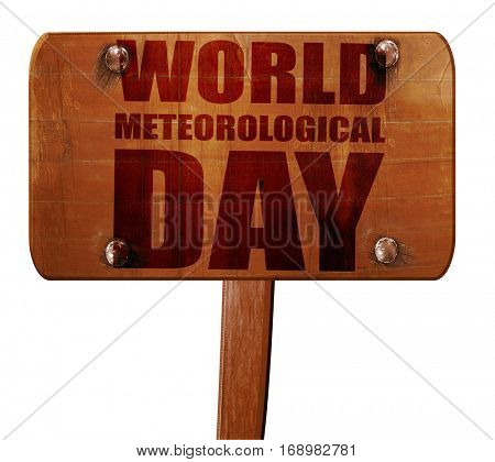 world meteorological day, 3D rendering, text on wooden sign