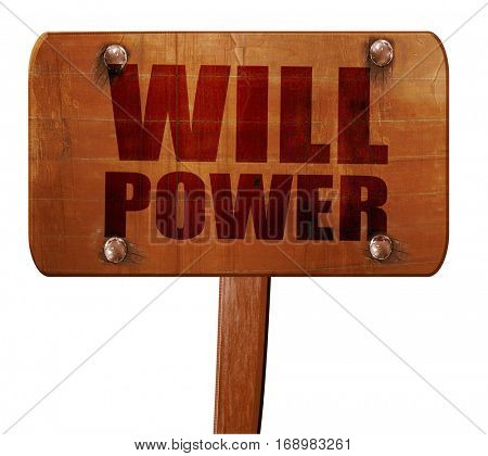 willpower, 3D rendering, text on wooden sign