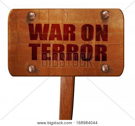 war on terror, 3D rendering, text on wooden sign