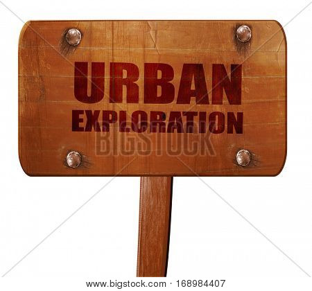 urban exploration, 3D rendering, text on wooden sign