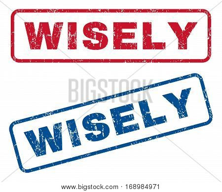 Wisely text rubber seal stamp watermarks. Vector style is blue and red ink tag inside rounded rectangular shape. Grunge design and dust texture. Blue and red emblems.