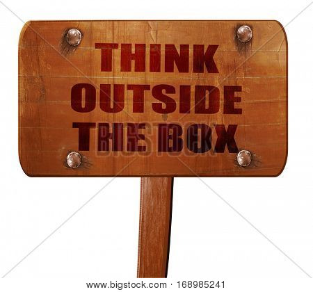 think outside the box, 3D rendering, text on wooden sign