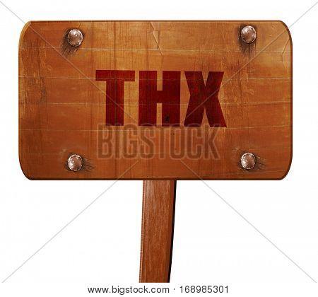 thx internet slang, 3D rendering, text on wooden sign