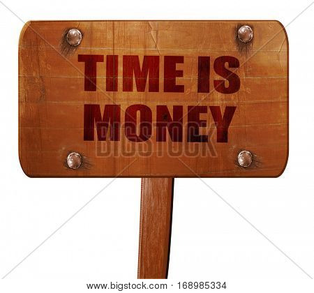 time is money, 3D rendering, text on wooden sign