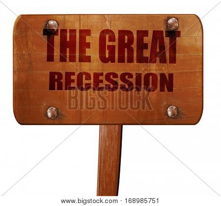Recession sign background, 3D rendering, text on wooden sign
