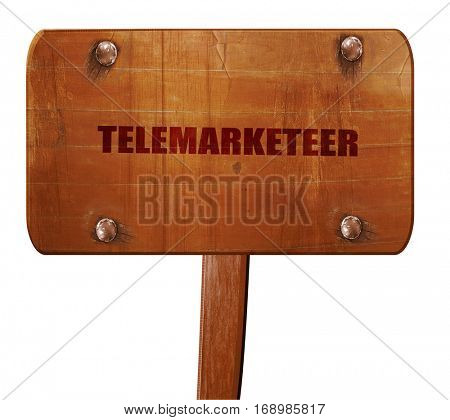 telemarketeer, 3D rendering, text on wooden sign