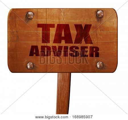 tax adviser, 3D rendering, text on wooden sign
