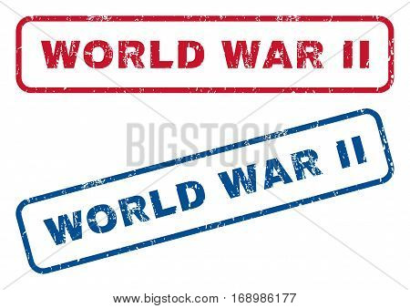 World War Ii text rubber seal stamp watermarks. Vector style is blue and red ink caption inside rounded rectangular banner. Grunge design and dirty texture. Blue and red emblems.