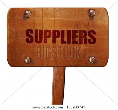 suppliers, 3D rendering, text on wooden sign