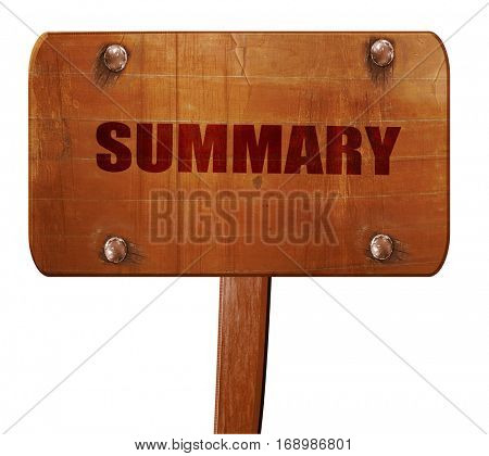 summary, 3D rendering, text on wooden sign