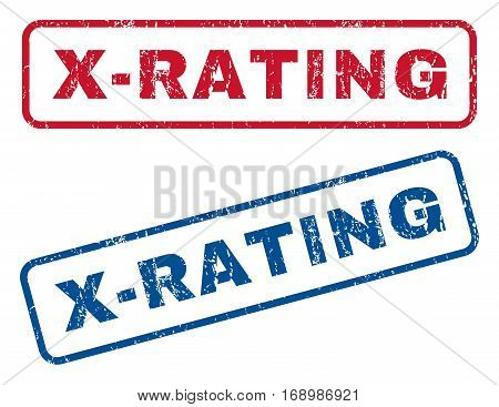 X-Rating text rubber seal stamp watermarks. Vector style is blue and red ink caption inside rounded rectangular banner. Grunge design and dirty texture. Blue and red signs.
