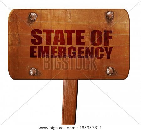 state of emergency, 3D rendering, text on wooden sign