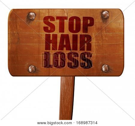 stop hair loss, 3D rendering, text on wooden sign
