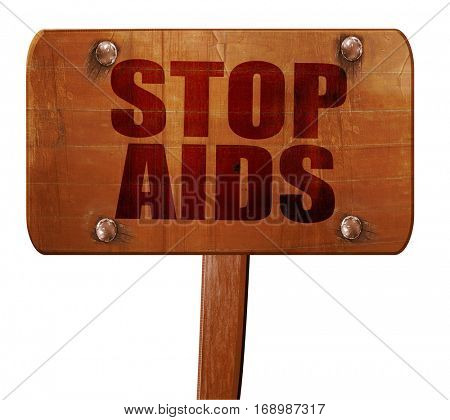 stop aids, 3D rendering, text on wooden sign