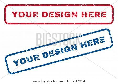 Your Design Here text rubber seal stamp watermarks. Vector style is blue and red ink caption inside rounded rectangular shape. Grunge design and dirty texture. Blue and red emblems.