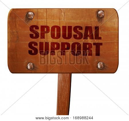 spousal support, 3D rendering, text on wooden sign