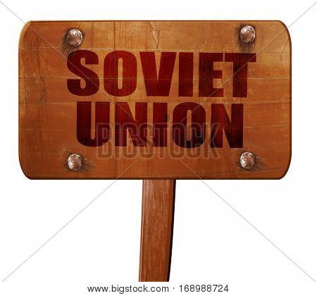 soviet union, 3D rendering, text on wooden sign