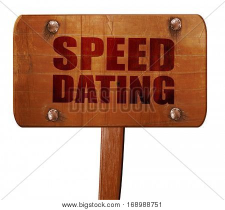 speed dating, 3D rendering, text on wooden sign