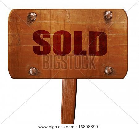 sold sign background, 3D rendering, text on wooden sign
