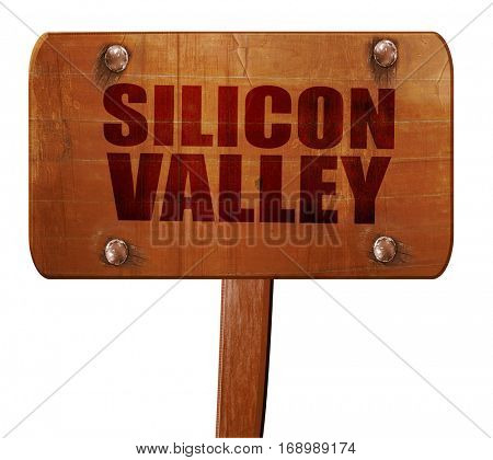 silicon valley, 3D rendering, text on wooden sign