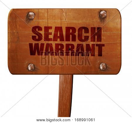search warrant, 3D rendering, text on wooden sign