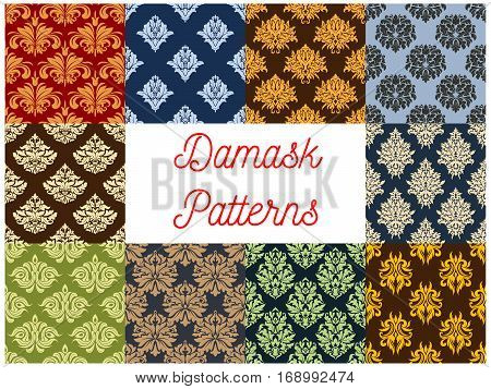 Flowery Damask and floral ornate seamless patterns set. Royal luxury ornamental flower ornaments and baroque flourish tiles or backdrops of tracery adornment and embellishment motif. Vector design for interior