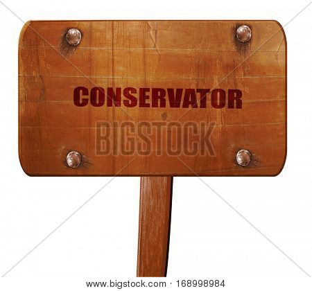 conservator, 3D rendering, text on wooden sign