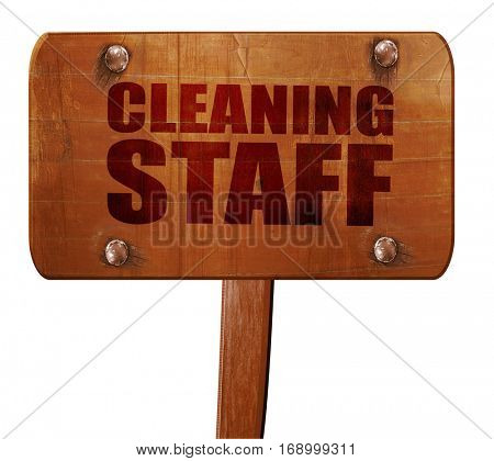 cleaning staff, 3D rendering, text on wooden sign