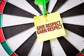 Give Respect Earn Respect poster