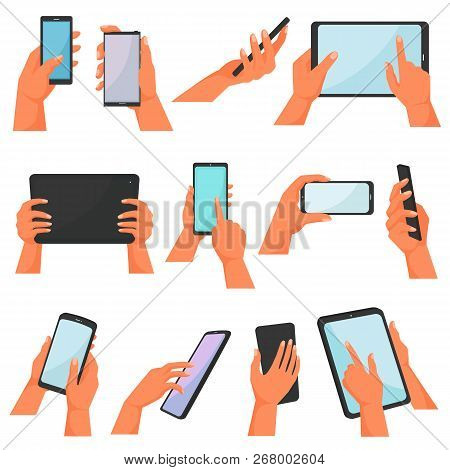 Hands With Gadgets Vector Hand Holding Mobile Phone Or Tablet Illustration Set Of Character Working