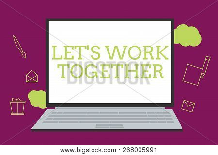Handwriting Text Writing Let S Is Work Together. Concept Meaning Unite And Join Forces To Achieve A