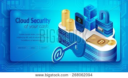 Concept Of Cloud Financial System Security. Isometric Projection Of Banner Vector Illustration Secur